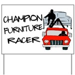Champion Furniture Racer Yard Sign