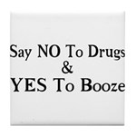 Yes To Booze Tile Coaster