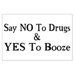Yes To Booze Large Poster
