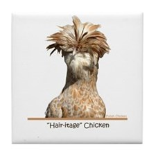 """Hair-itage"" Chicken Tile Coaster"