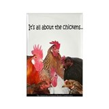 """It's all...Chickens..."" Rectangle Magnet"