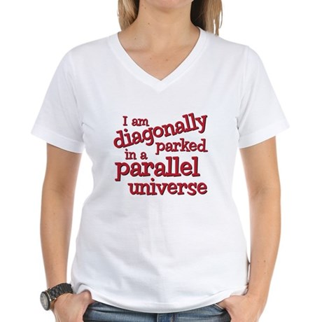 I am diagonally parked Women's V-Neck T-Shirt