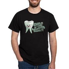 Funny Dentist Humor T-Shirt