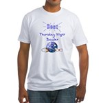 Best Thursday Night Bowler Fitted T-Shirt