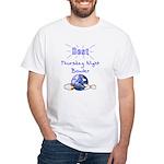 Best Thursday Night Bowler White T-Shirt