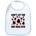 Don't Let The Bed Bugs Bite Bib