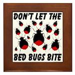 Don't Let The Bed Bugs Bite Framed Tile