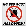 No Bed Bugs Allowed! Tile Coaster
