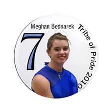 "Meghan Bednarek 3.5"" Button"