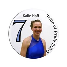 "Kalie Hoff 3.5"" Button"