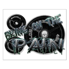 Bring on the pain Small Poster