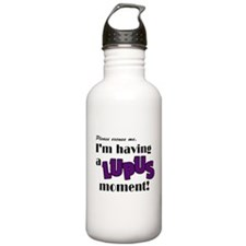 I'm Having a Lupus Moment Water Bottle