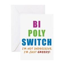 Bi Poly Switch Not Indecisive Greedy Greeting Card