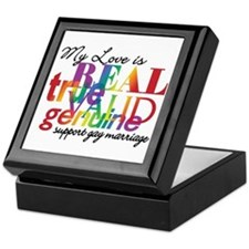 My Love Is Real Support Gay Marriage Keepsake Box