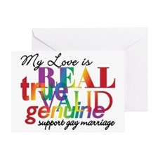 My Love Is Real Support Gay Marriage Greeting Card