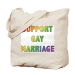 Support Gay Marriage Tote Bag