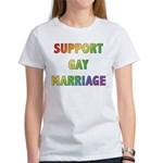 Support Gay Marriage Women's T-Shirt