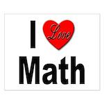 I Love Math Small Poster