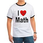 I Love Math (Front) Ringer T