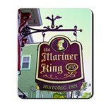 The Mariner King Inn sign Mousepad