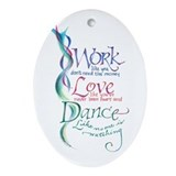 Work Love Dance Keepsake (Oval)