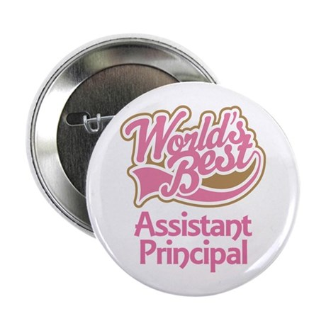 "Worlds Best Assistant Principal 2.25"" Button"