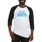 Do the Math Baseball Jersey