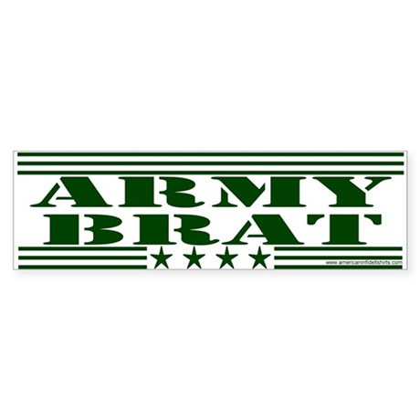 Army Brat Bumper Sticker