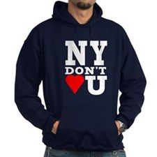 New York Don't Love You Hoodie