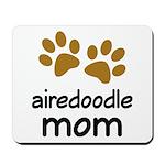 Cute Airedoodle Mom Mousepad