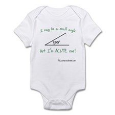 I May Be a Small Angle Infant Bodysuit