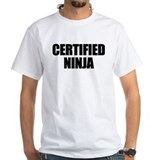 Certiflied Ninja Shirt
