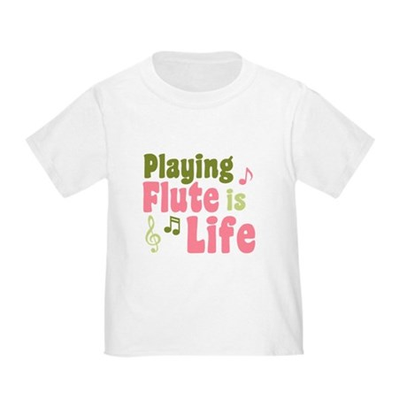 Flute is Life Toddler T-Shirt