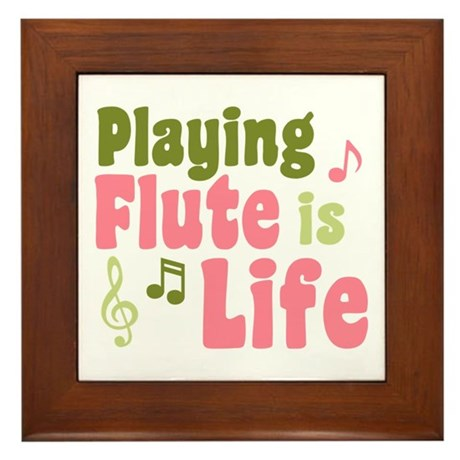 Flute is Life Framed Tile