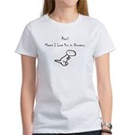RAWR! Means I Love You in Dinosaur Women's T-Shirt