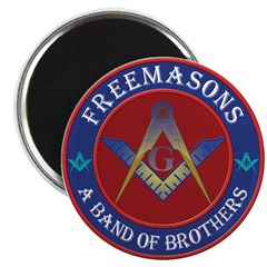 Freemasons. A Band of Brothers Magnet