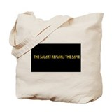 The Salary Remains the Same Tote Bag