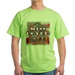 Miss Us Yet? Green T-Shirt