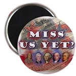 "Miss Us Yet? 2.25"" Magnet (10 pack)"