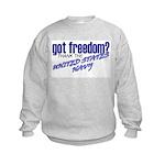 Got Freedom? Navy Kids Sweatshirt