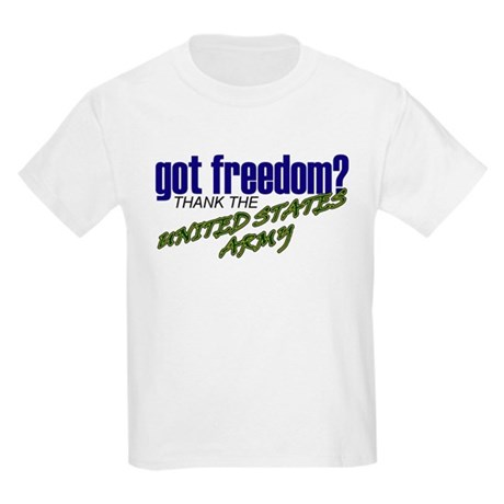 Got Freedom? US Army Kids T-Shirt