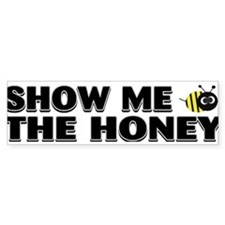 Cute Bee sayings Bumper Sticker