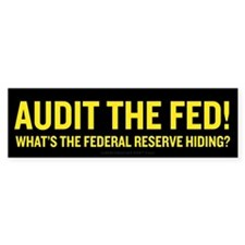 Audit the Federal Reserve Bumper Sticker