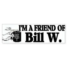 FRIEND OF BILL W Bumper Sticker