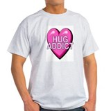 HUG ADDICT T-Shirt