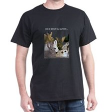 """It's...bunnies..."" T-Shirt"