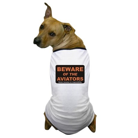 Beware / Aviators Dog T-Shirt