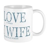 LOVE WIFE/PLAY POKER Small Mug