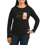 Terrible Costume Women's Long Sleeve Dark T-Shirt