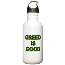 Greed is Good Sports Water Bottle